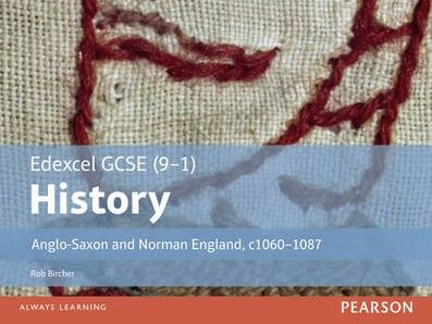 Edexcel GCSE History - Key Topic 1 - 46 slides!! - Anglo-Saxon England & The Norman Conquest
