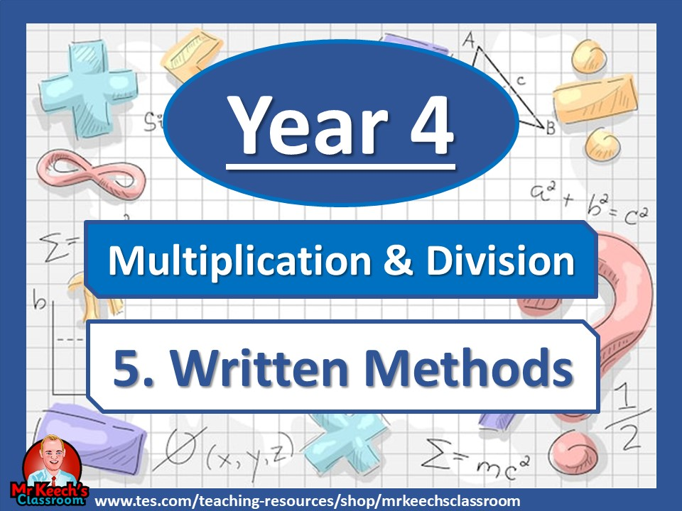 Year 4 – Multiplication and Division – Written Methods - White Rose Maths