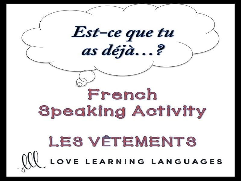 VÊTEMENTS - French Speaking Activity: Est-ce que tu as déjà…?