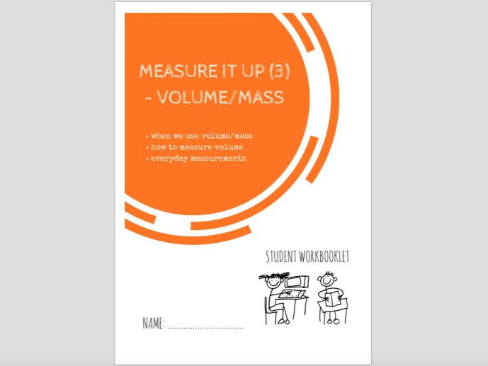 SPECIAL EDUCATION (NUMERACY) - MEASURE IT (3) - VOLUME AND MASS workbooklet