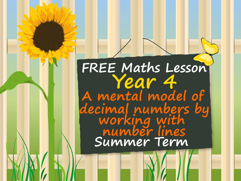 FREE Year 4 Maths PowerPoint - A mental model of decimal numbers by working with number lines.