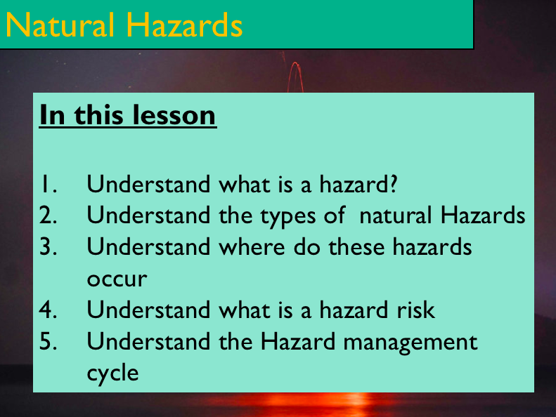 Geography - Key Stage 4 - Natural Hazards  Introdction (PDF Version)