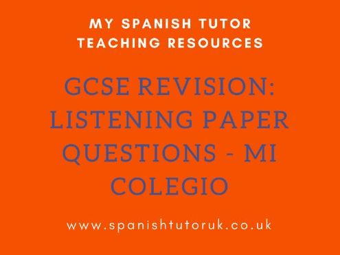 GCSE Past Paper Listening Questions Foundation - Mi colegio