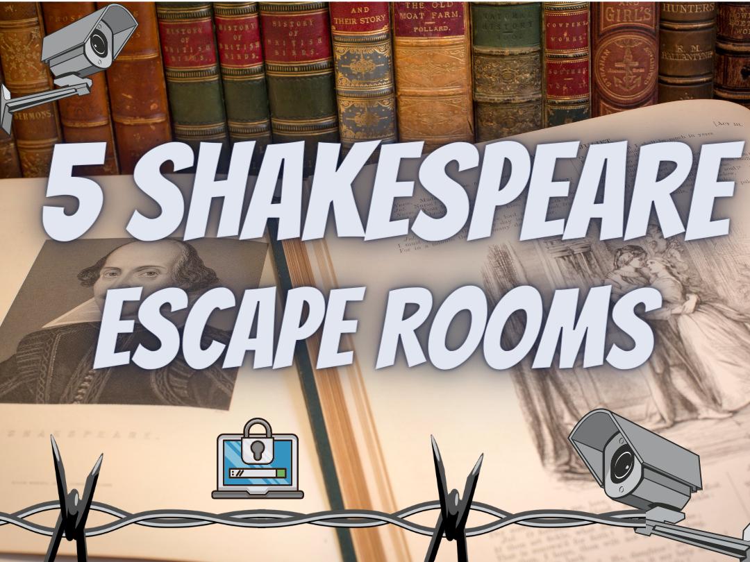 Shakespeare Escape Rooms