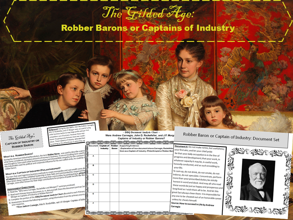 U.S. History: Gilded Age-Robber Barons or Captains of Industry Document Based Activity