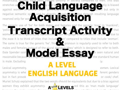 Child Language Acquisition Transcript & Example Essay