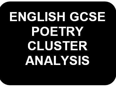 GCSE English Literature Poetry Cluster Analysis
