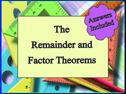 The Remainder Theorem and the Factor Theorem - With Answers