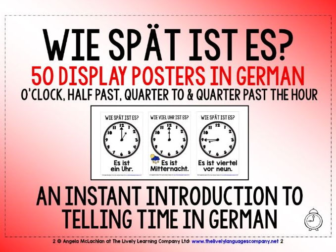 GERMAN  FOR CHILDREN - TELLING TIME (1) - 50 POSTERS - O'CLOCK/HALF PAST/QUARTER TO & PAST
