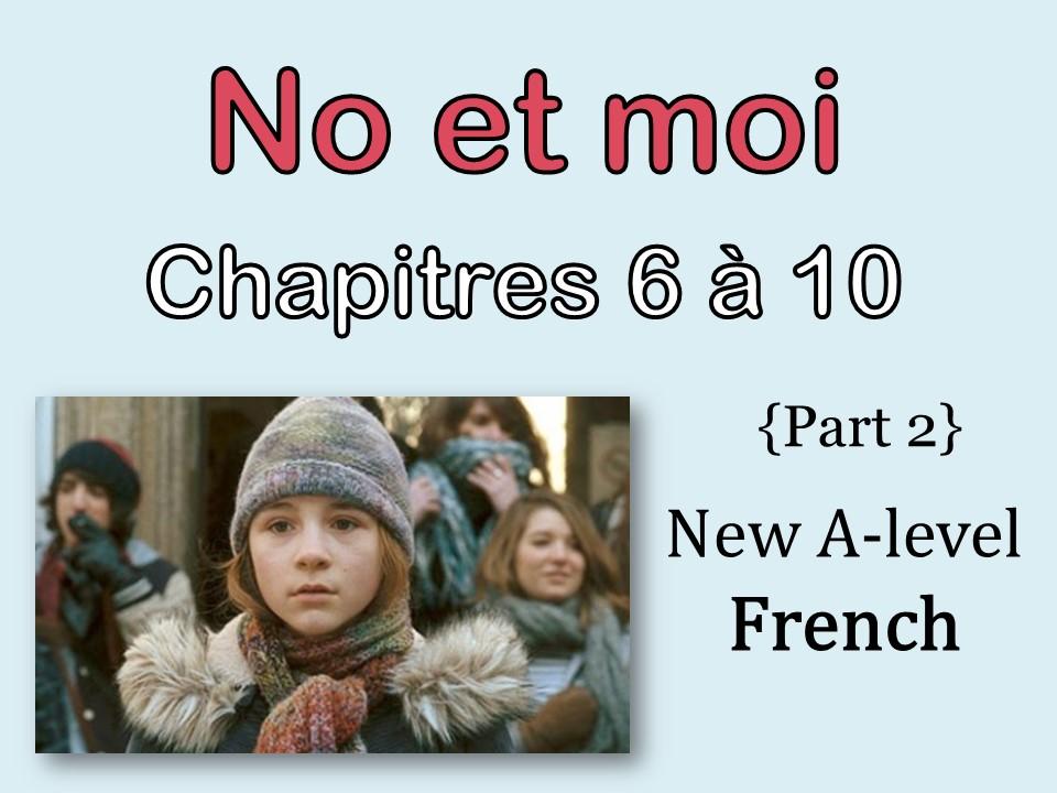NO et MOI {Part 2} - Etude des chapitres 6 à 10 {New A-level and A2}