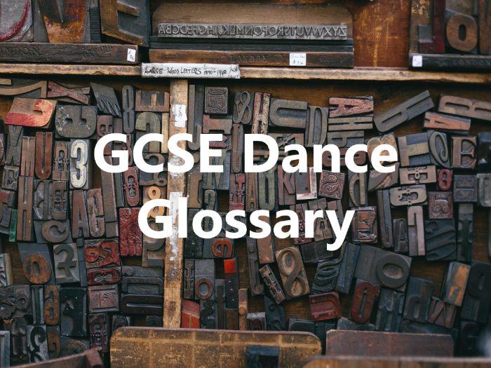 GCSE Dance Glossary
