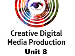 BTEC Nationals Creative Digital Media Production 2017 UNIT 8 - Responding to a Commission - Lesson 1