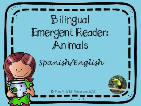 Spanish and English bilingual emergent reader - Animals