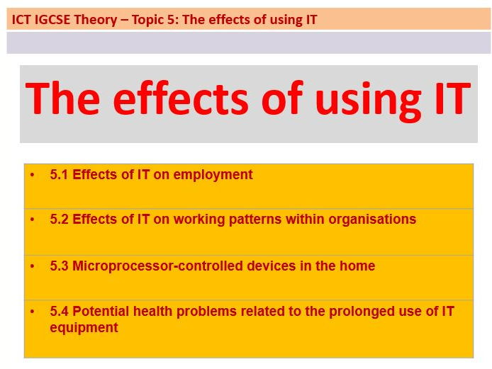The Effects of using IT