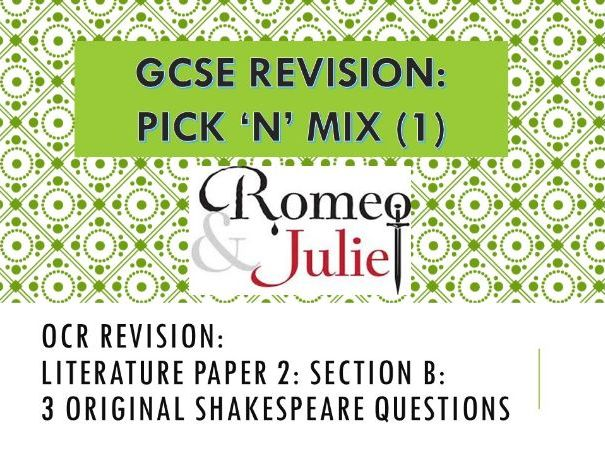 OCR Pick 'n'  Mix Revision Questions: Literature: Romeo and Juliet