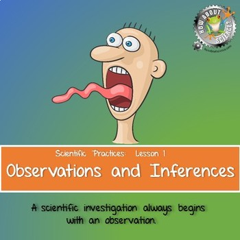 Lesson 2, Observations and Inferences