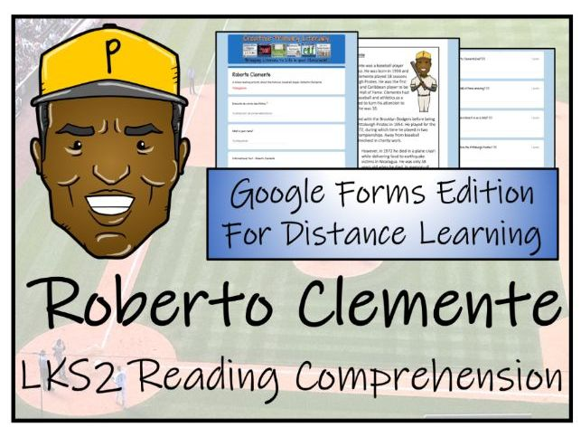 LKS2 Roberto Clemente Reading Comprehension & Distance Learning Activity