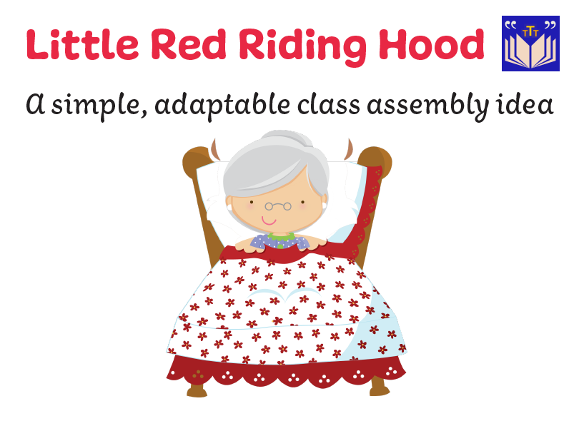 Little Red Riding Hood Assembly