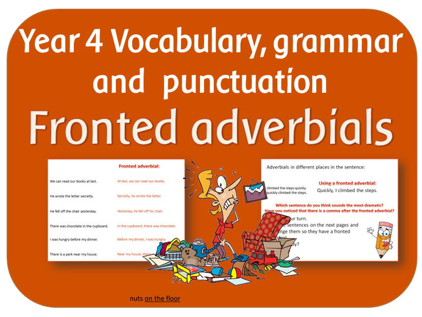 SPaG Year 4 Sentence Grammar: Fronted adverbials by highwaystar ...