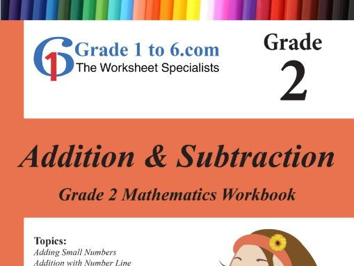 Addition & Subtraction: Grade 2 Maths Workbook from www.Grade1to6.com Books