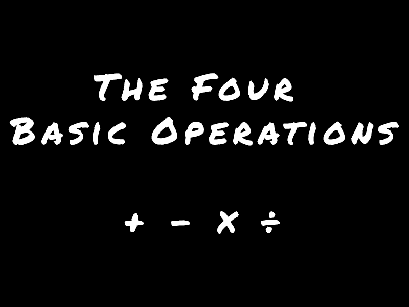 The Four Basic Operations