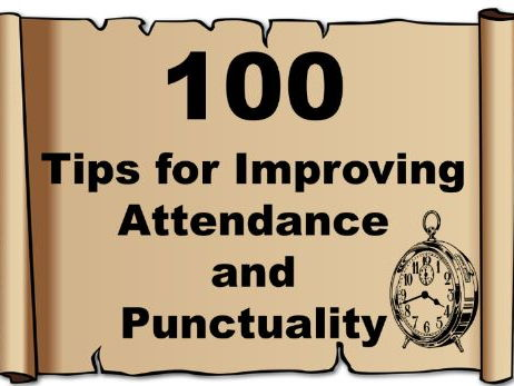 Improving Attendance and Punctuality : 100 Tips – resources, ideas, rewards, improve
