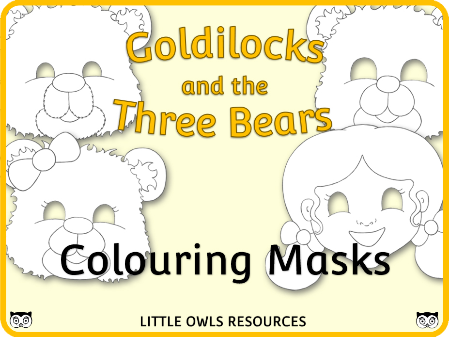 Goldilocks and the Three Bears - Colouring Masks