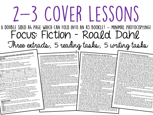 Cover Lessons: 3 Roald Dahl Extracts + Reading/Writing Activities