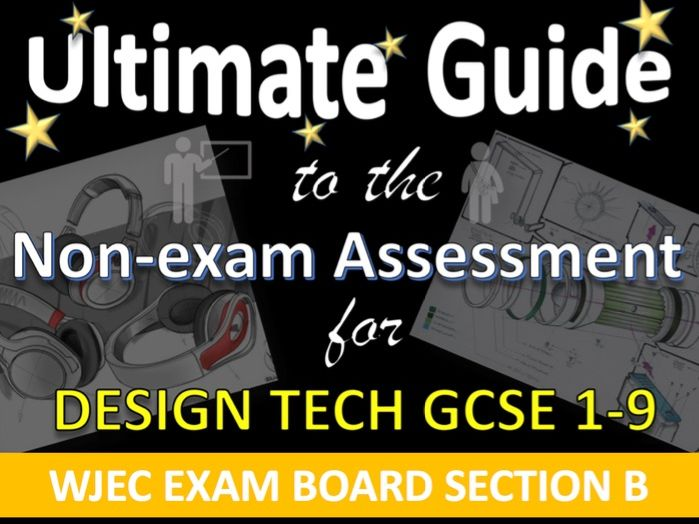 Ultimate Guide to GCSE DT WJEC NEA Design Brief Specification Section B Teacher's