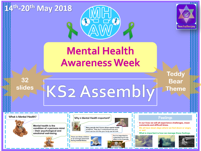 Mental Health Awareness Week 2018 KS2 Assembly