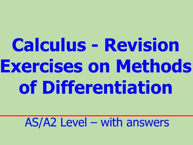 Calculus - Revision Exercises on Methods of Differentiation