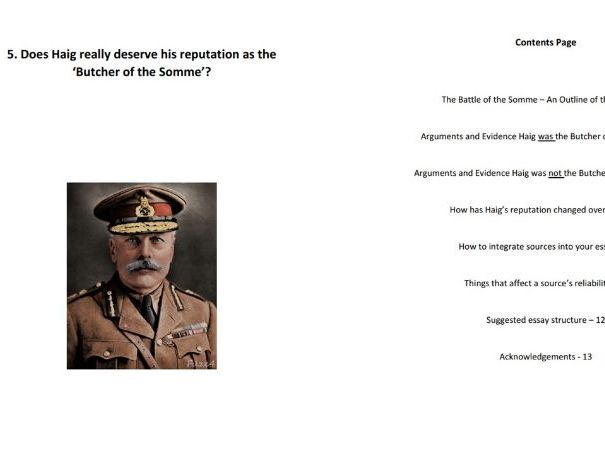 Does Douglas Haig deserve his reputation as the Butcher of the Somme - Editable version GCSE/Y9