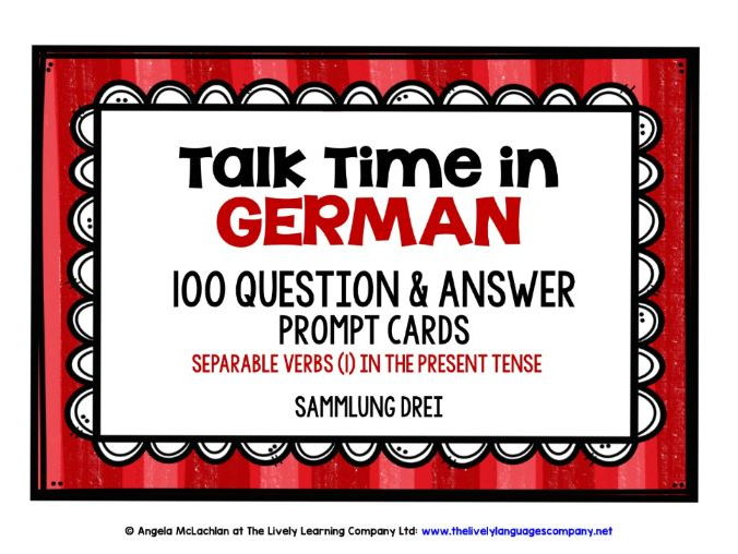 GERMAN SPEAKING PROMPTS - 100 CARDS WITH REFERENCE BOOKLET (3) - SEPARABLE VERBS PRESENT TENSE