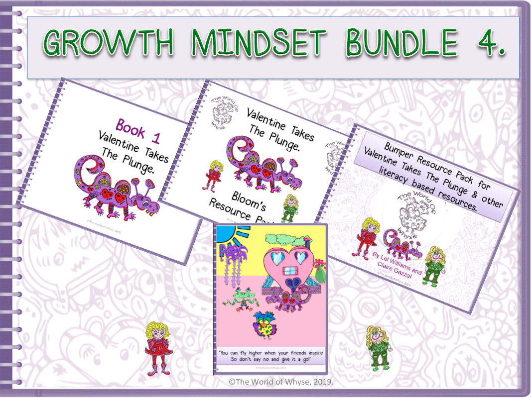 Growth Mindset Bundle 4 - Valentine Takes The Plunge by The World Of Whyse – Book 1, Bloom's Resource Pack, Bumper Book 1 Resource Pack (including Comprehension Questions) & Poster.