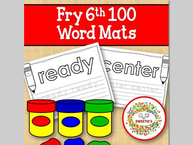 Sight Word Mats:  Fry 6th 100 Word Mats – B/W