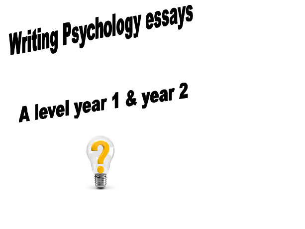 AQA psychology- Guide to writing essays