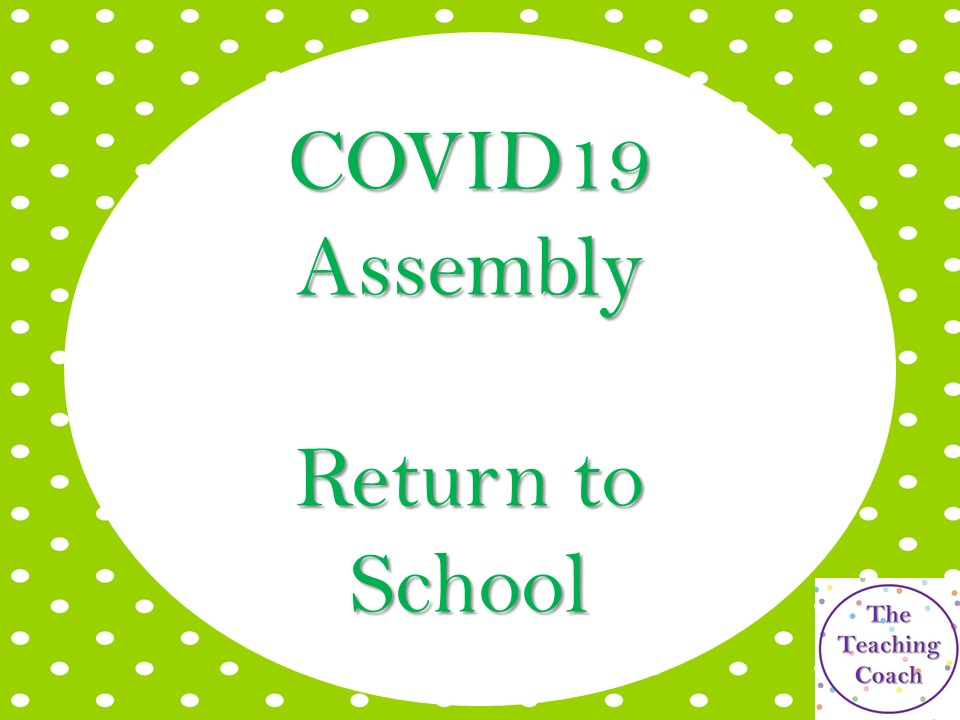 COVID 19 Assembly - New Normal - Expectation Setting