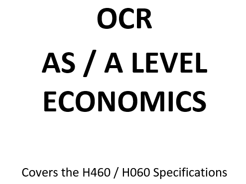 OCR A Level Economics Glossary H460 / H060 Specifications