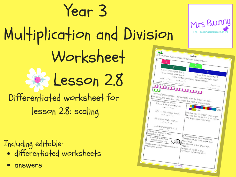 8. Multiplication and Division (2): scaling worksheets (Y3)
