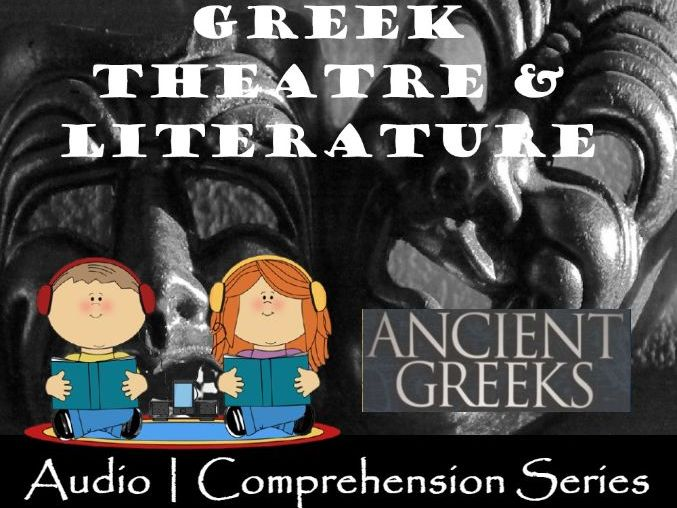 Greek Theatre & Literature | Distance Learning | Audio & Comprehension Worksheet
