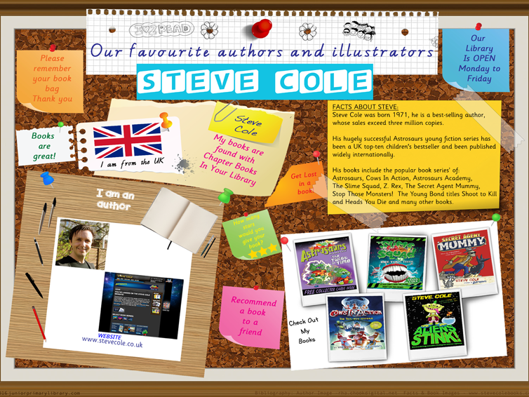 Library Poster - Steve Cole UK Author Of Chapter Books