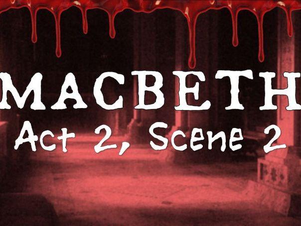 Line by Line: Macbeth (2.2)