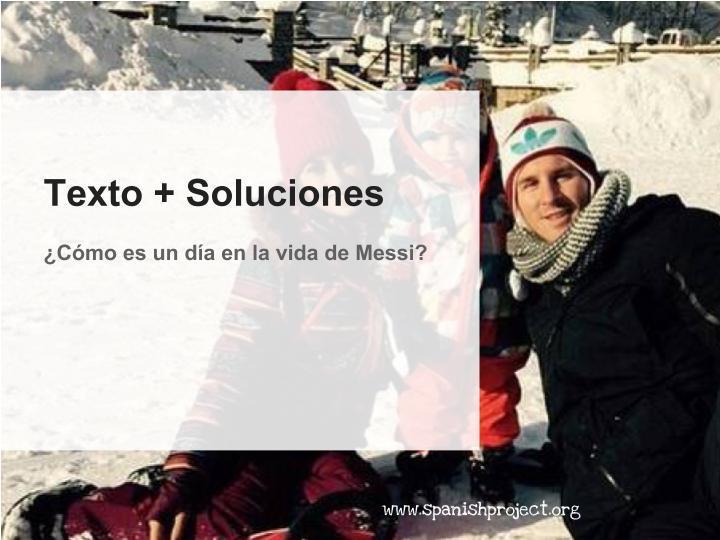Reading Comprehension - Paper 2 - Spanish Ab Initio - ¿Cómo es un día en la vida de Messi?