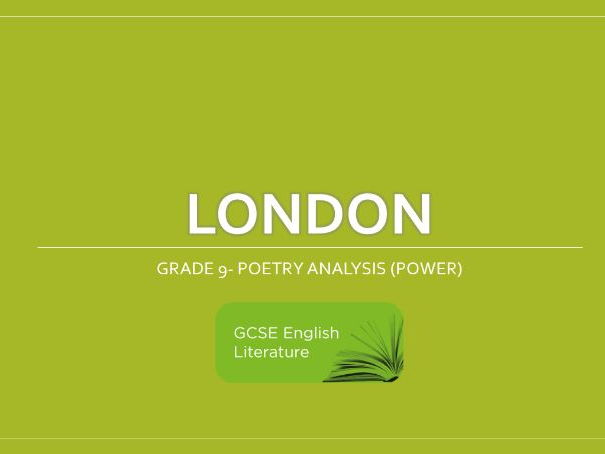 Eduqas /AQA - Poetry - London Grade 9Analysis (Power) (Notes)
