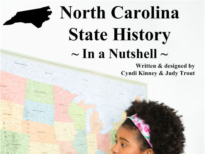 North Carolina State History In a Nutshell