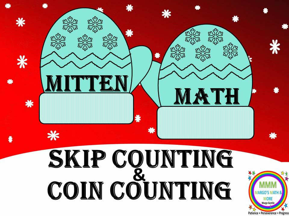 Mitten Math Visual Aids and Game for Counting and Combining Money Values