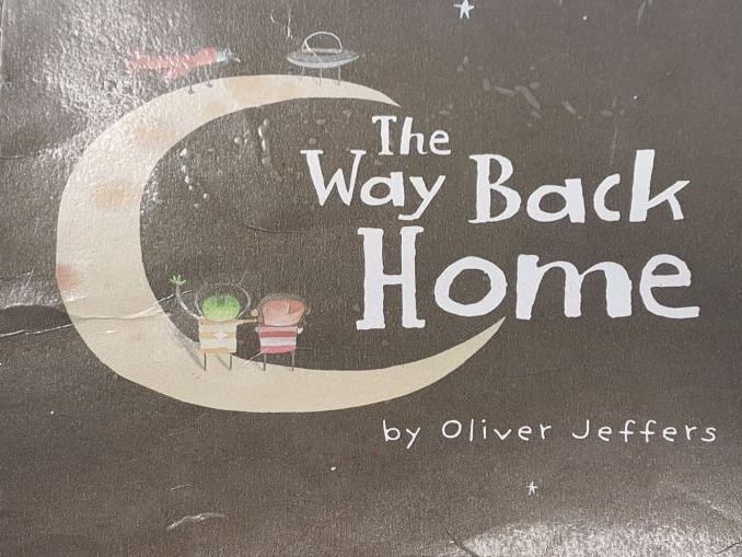 1 week English / Guided Reading Plan for The way back home by Oliver Jeffers