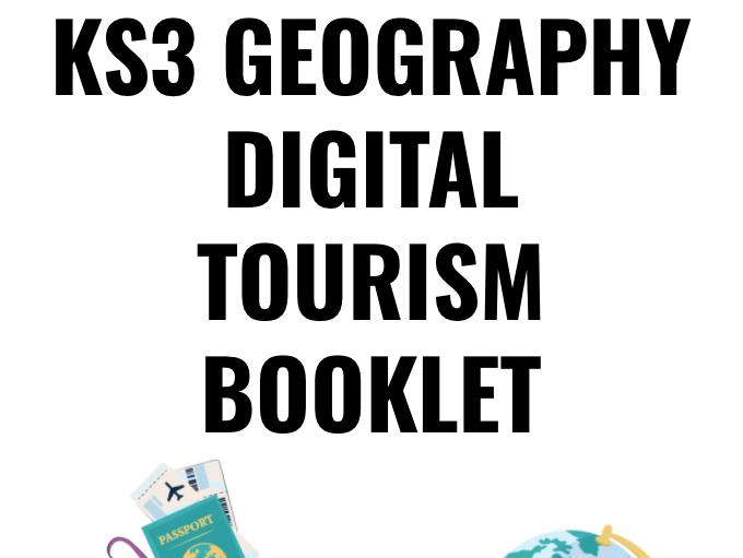 KS3 Geography Tourism Digital Booklet