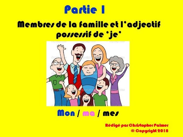 French:  Part 1 - Possessive adjectives (Mon, ma, mes) and family members