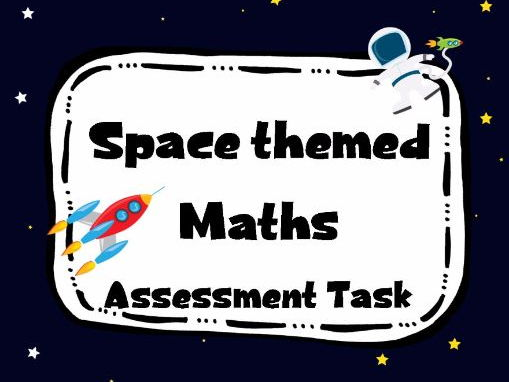 Space Themed Maths Assessment Task